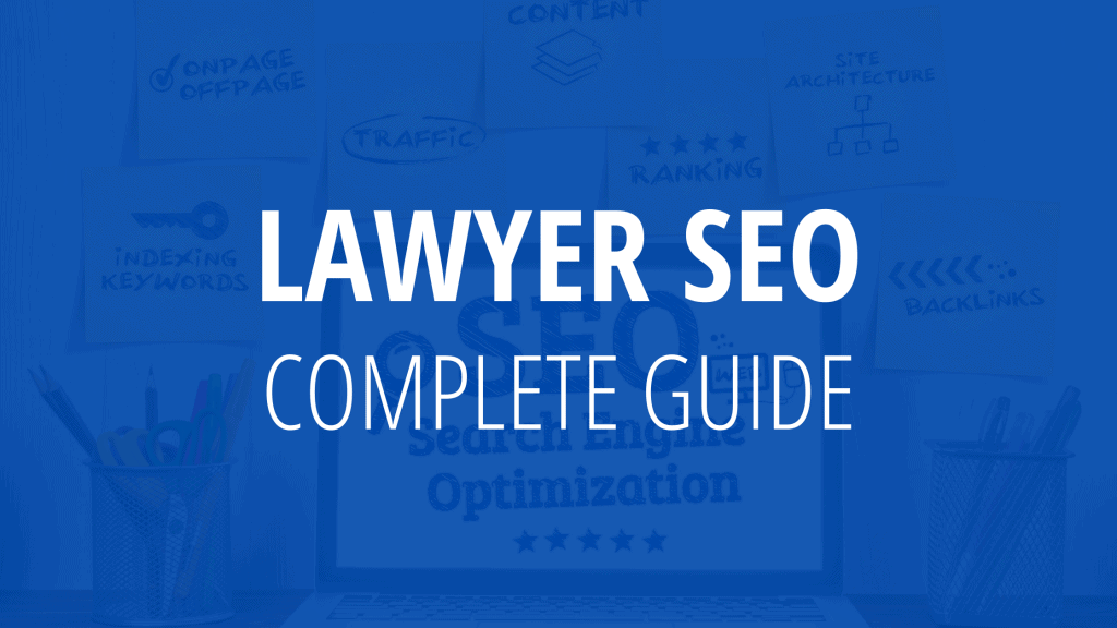 lawyer seo complete guide