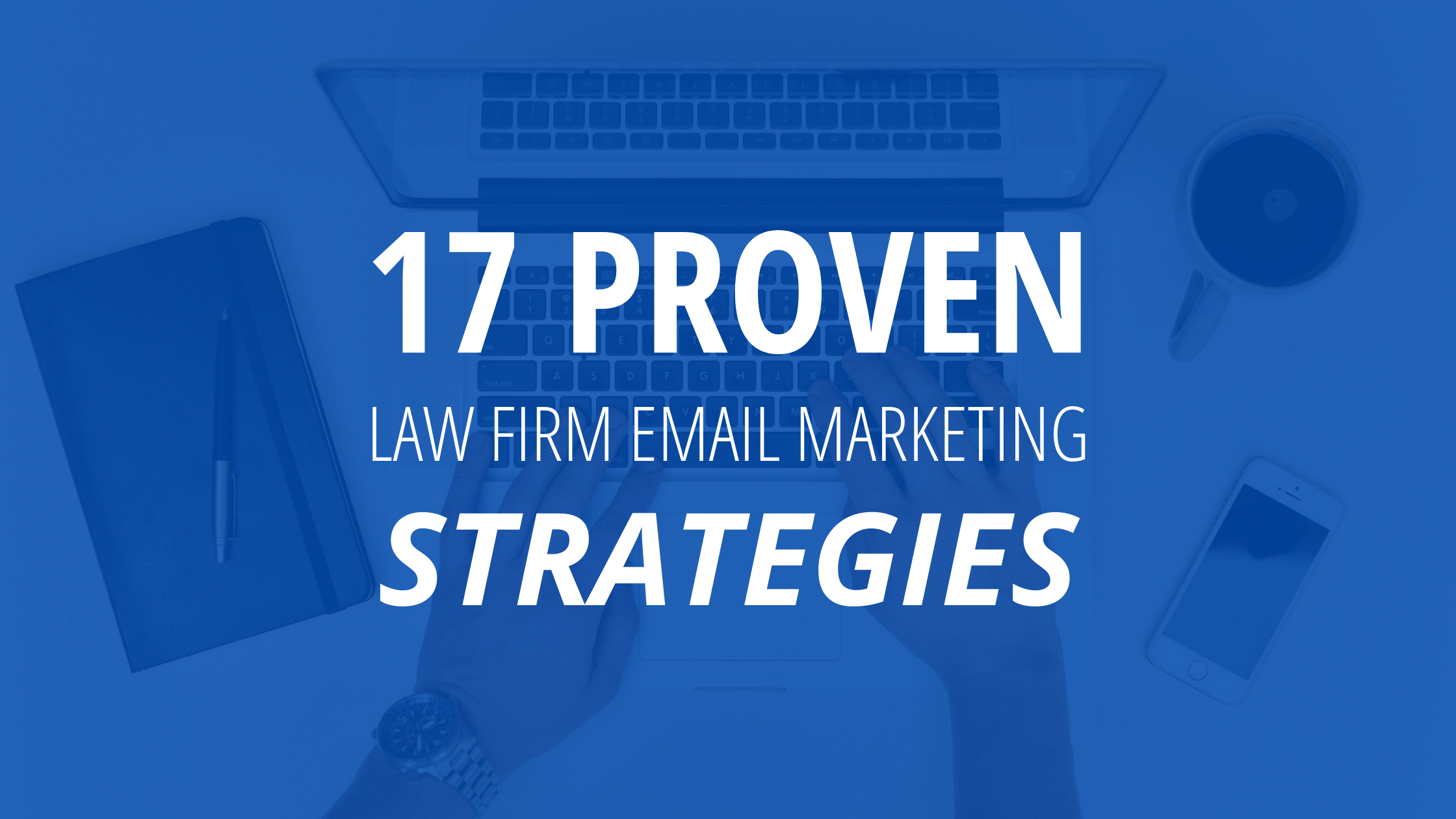 Law Firm Email Marketing