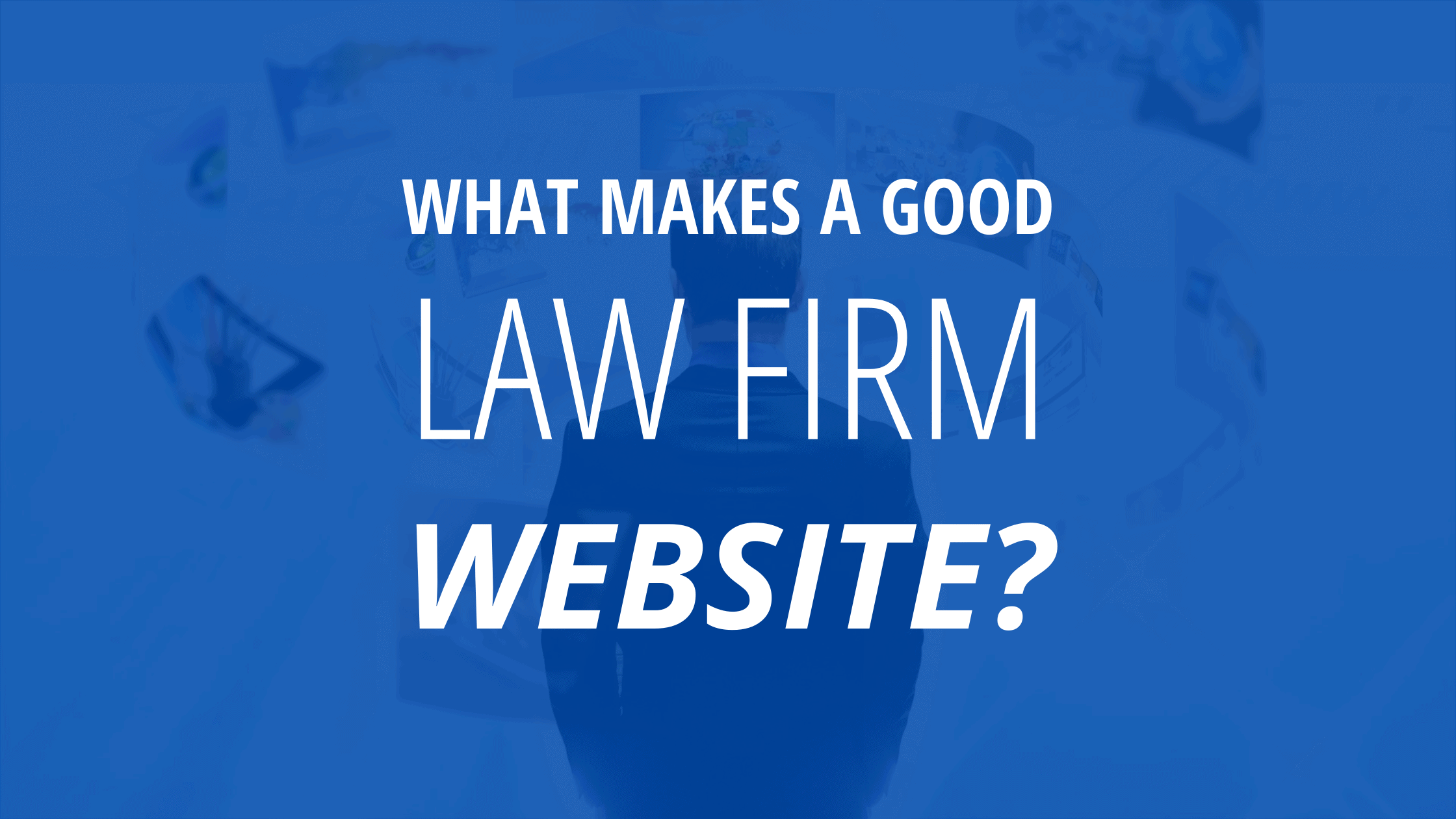 What makes a good law firm website