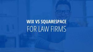 Is Wix or Squarespace good for law firm websites?