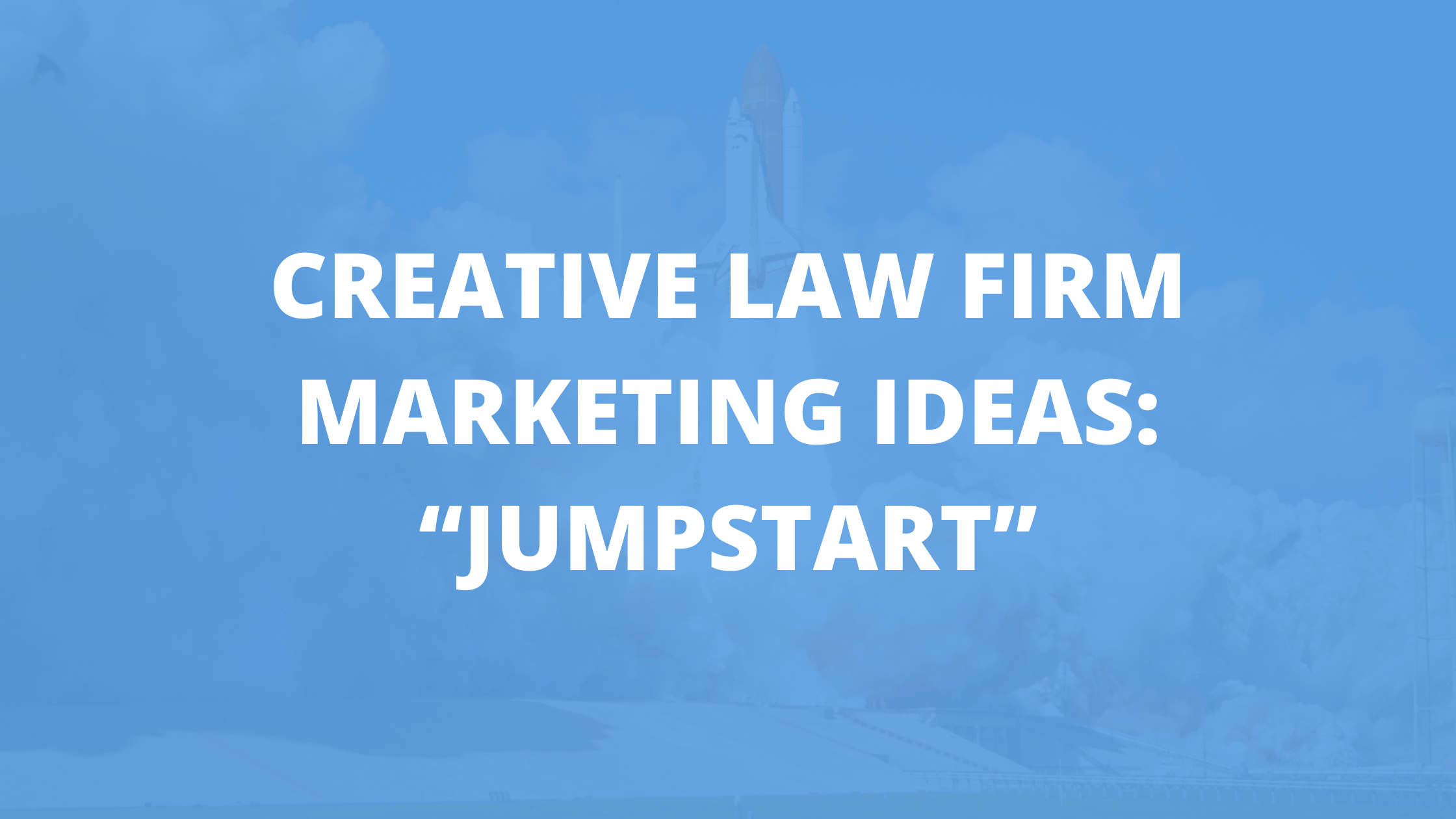 creative marketing ideas for law firms