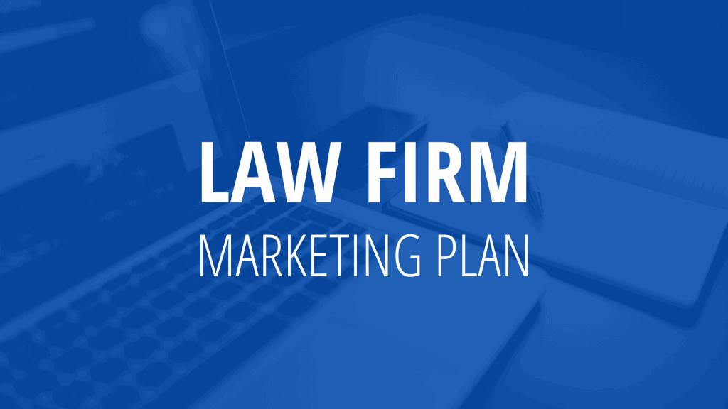 Law Firm Marketing Plan