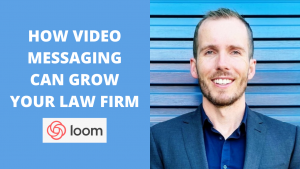 How video messaging can grow your law firm