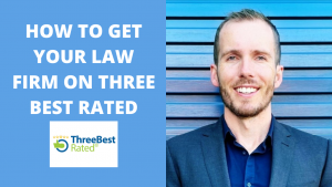 How to get your law firm on Three Best Rated