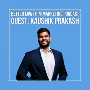 Kaushik Prakash (Valeo Legal Marketing): A heated argument about content marketing
